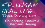 Freeman Healing - Counselling, Chakra Healing and Shamanic Healing in Dorset