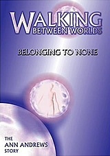 Walking Between Worlds DVD